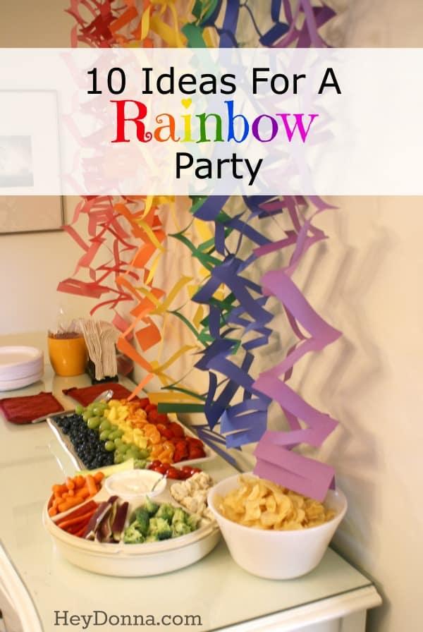 10 Ideas For A Rainbow theme Party
