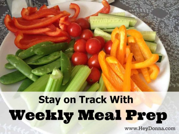 Stay on Track with Weekly Meal Prep