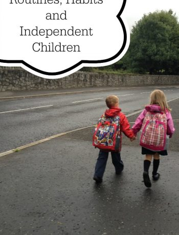 Routines, Habits and Independent Children