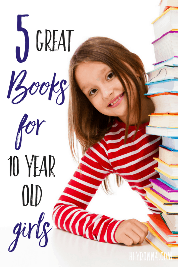 5 Great Books for 10 year old girls