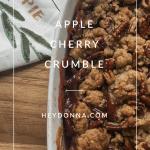 Apple Cherry Crumble in a dish on cutting board