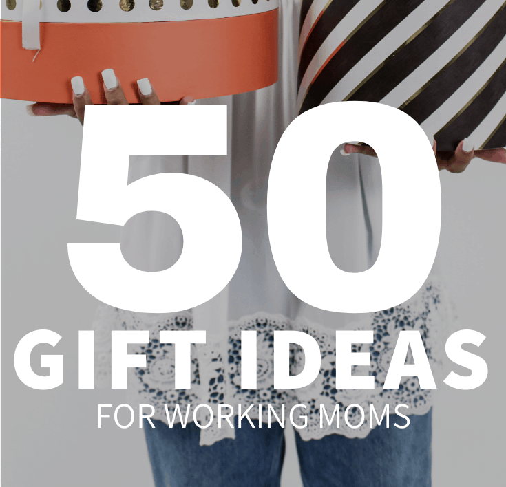 50 Gifts For Working Moms Gifts They Actually Want Hey Donna