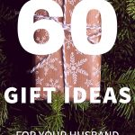 Unique gifts for Husbands