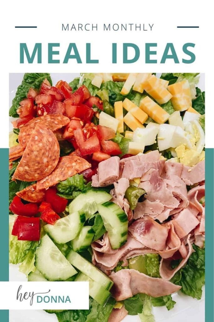Monthly Meal Ideas blog post - I mage of chef's salad.